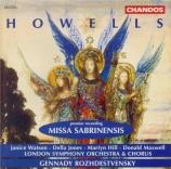 HOWELLS - Rozhdestvensky - Missa Sabrinensis