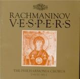 RACHMANINOV - Hill - Les vêpres, pour chœur a cappella op.37