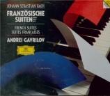 BACH - Gavrilov - Six suites françaises BWV 812-817