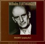 BRUCKNER - Furtwängler - Symphonie n°5 en si bémol majeur WAB 105