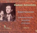 SCHUMANN - Sofronitsky - Études symphoniques, pour piano op.13 (Vol.6) Vol.6