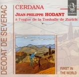 SEVERAC - Hodant - Cerdana (à l'orgue de la Tonhalle de Zürich) à l'orgue de la Tonhalle de Zürich