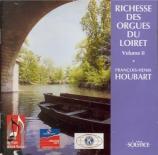 Richesse des orgues du Loiret vol.2