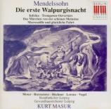 MENDELSSOHN-BARTHOLDY - Masur - Die erste Walpurgisnacht (La nuit de Wal
