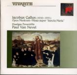 HANDL-GALLUS - Van Nevel - Opus musicum