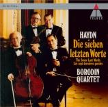 HAYDN - Borodin Quartet - Les sept dernières paroles du Christ sur la cr