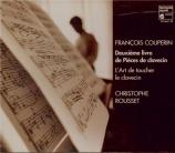 COUPERIN - Rousset - Second livre de pièces de clavecin