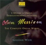 MESSIAEN - Weir - Oeuvres pour orgue (intégrale)