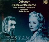 DEBUSSY - Cluytens - Pelléas et Mélisande, drame lyrique avec orchestre