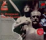 TCHAIKOVSKY - St Petersburg S - Quatuor à cordes n°1 en ré majeur op.11