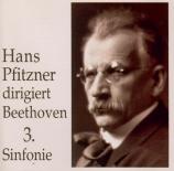 BEETHOVEN - Pfitzner - Symphonie n°3 op.55