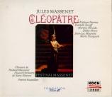 MASSENET - Fournillier - Cléopâtre