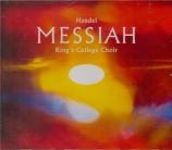 HAENDEL - Cleobury - Messiah (Le Messie), oratorio HWV.56