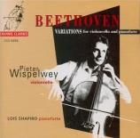 BEETHOVEN - Wispelwey - Douze variations pour violoncelle et piano sur '