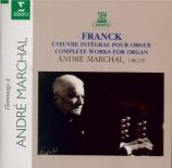 FRANCK - Marchal - Oeuvre pour orgue (intégrale)