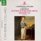 SCHUMANN - Collard - Kinderszenen (Scènes d'enfants), treize pièces pour