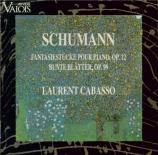 SCHUMANN - Cabasso - Fantasiestücke, huit pièces de fantaisie pour piano