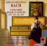 BACH - Hantai - Concerto pour clavecin et cordes n°3 en ré majeur BWV.10