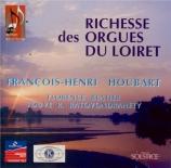 Richesse des orgues du Loiret vol.1