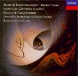 MAHLER - Fassbaender - Rückert Lieder, cinq mélodies pour voix et orches