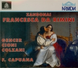 ZANDONAI - Capuana - Francesca da Rimini (Live Trieste, 16 - 03 - 1961) Live Trieste, 16 - 03 - 1961