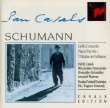 SCHUMANN - Casals - Concerto pour violoncelle et orchestre en la mineur