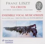 LISZT - Musicatreize - Via Crucis (Les quatorze stations de la croix), p
