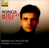 WOLF - Holzmair - Gedichte von Goethe, cycle de cinquante-et-une mélodie