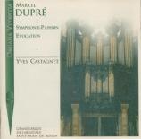 DUPRE - Castagnet - Symphonie passion, pour orgue op.23