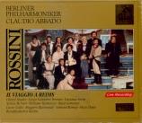 ROSSINI - Abbado - Il viaggio a Reims (Le voyage à Reims)