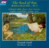 The Reed of Pan - Oeuvres anglaises pour flute de Pan Vol.3 (Bantock, Mathias, Goosens, Leighton, Blake, Finzi..)