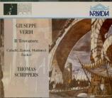 VERDI - Schippers - Il trovatore, opéra en quatre actes (version origina Live Firenze 11 - 12 - 1968