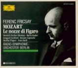 MOZART - Fricsay - Le nozze di Figaro (Les noces de Figaro), opéra bouff