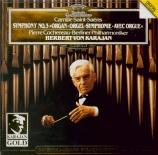 SAINT-SAËNS - Karajan - Symphonie n°3 'Avec orgue'