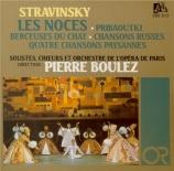 STRAVINSKY - Boulez - Les noces, ballet en 4 tableaux, pour solistes, ch