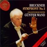 BRUCKNER - Wand - Symphonie n°3 en ré mineur WAB 103