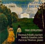 ZEMLINSKY - Trio Zemlinsky - Trio pour piano, clarinette et violoncelle