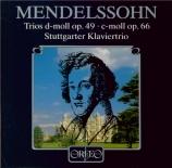 MENDELSSOHN-BARTHOLDY - Stuttgart Piano - Trio avec piano n°1 en ré mine