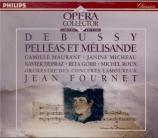 DEBUSSY - Fournet - Pelléas et Mélisande, drame lyrique avec orchestre L