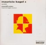 Mauricio Kagel vol.4