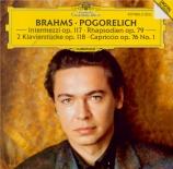 BRAHMS - Pogorelich - Klavierstück (capriccio), pour piano en fa dièse m