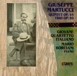 MARTUCCI - Giovane Quartet - Quintette avec piano op.45