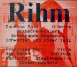 RIHM - Neuhold - Dunkles Spiel