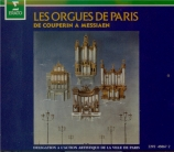 Les orgues de Paris de Couperin à Messiaen