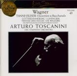 WAGNER - Toscanini - Tannhäuser WWV.70 : ouverture