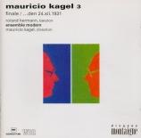 Mauricio Kagel vol.3