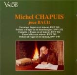 BACH - Chapuis - Toccata et fugue pour orgue en ré mineur BWV.565 (attri