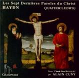HAYDN - Quatuor Ludwig - Les sept dernières paroles du Christ sur la cro Texte de C-H. Roquet dit par Alain Cuny