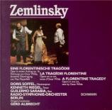 ZEMLINSKY - Albrecht - Eine florentinische Tragödie (Une tragédie floren