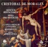 MORALES - Savall - Officium Defunctorum